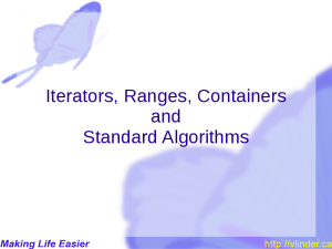 Iterators, Ranges, Containers and Standard Algorithms